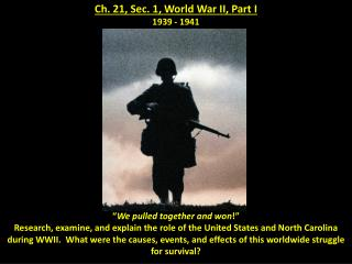 Ch. 21, Sec. 1, World War II, Part I 1939 - 1941