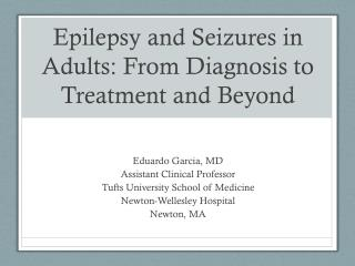Epilepsy and Seizures in Adults: From Diagnosis to Treatment and Beyond