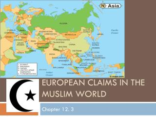 European claims in the  muslim  world