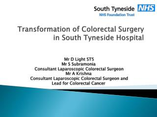 Transformation of Colorectal Surgery in South  Tyneside  Hospital
