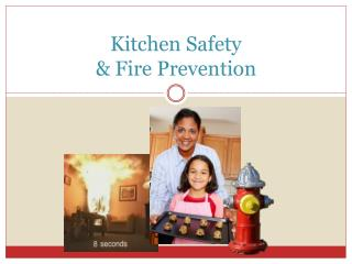 Kitchen Safety  & Fire Prevention