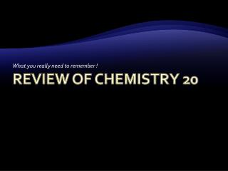 Review of Chemistry 20