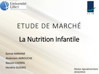 ETUDE DE MARCHÉ La Nutrition Infantile