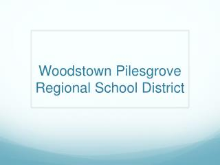 Woodstown Pilesgrove Regional School District