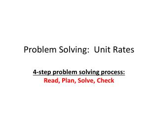 Problem Solving:  Unit Rates
