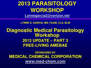 2013 PARASITOLOGY WORKSHOP Lynnegarcia2@verizon.net