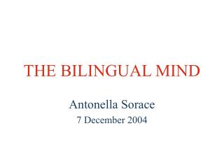 THE BILINGUAL MIND