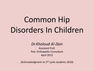 Common Hip Disorders In Children