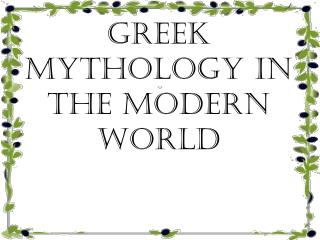 Greek Mythology in the Modern World