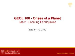 GEOL 108 - Crises of a Planet Lab  2  -  Locating Earthquakes
