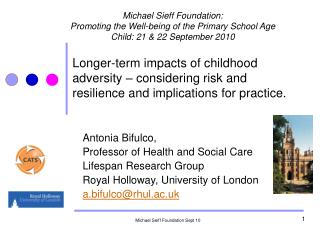 Longer-term impacts of childhood adversity – considering risk and resilience and implications for practice.