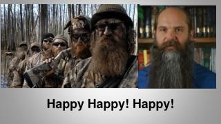 Happy Happy! Happy!