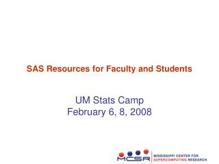 SAS Resources for Faculty and Students