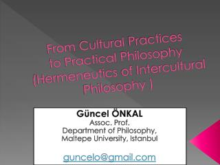 From Cultural Practices to Practical Philosophy  ( Hermeneutics  of  Intercultural Philosophy  )