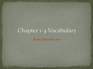 Chapter 1-4 Vocabulary