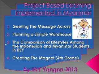 Project Based Learning Implemented in Myanmar