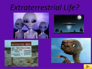 Extraterrestrial Life?