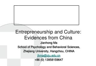 Entrepreneurship  and Culture :  Evidences from China