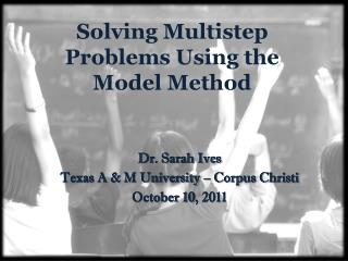 Solving Multistep Problems Using the Model Method