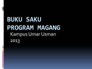 BUKU SAKU Program  Magang