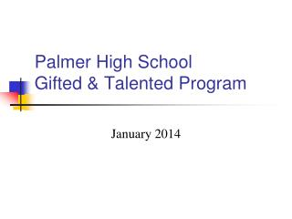 Palmer High School Gifted & Talented Program