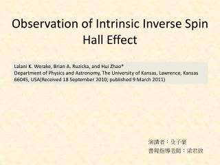Observation of Intrinsic Inverse Spin Hall Effect