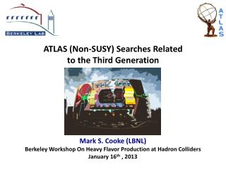 ATLAS (Non-SUSY) Searches Related  to the Third Generation