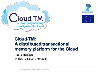 Cloud- TM: A  distributed transactional memory platform for the  Cloud