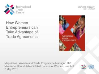 Meg Jones, Women and Trade Programme Manager, ITC