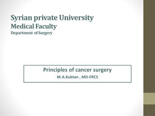 Syrian private University Medical Faculty Department  of Surgery