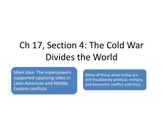 Ch 17, Section 4: The Cold War Divides the World