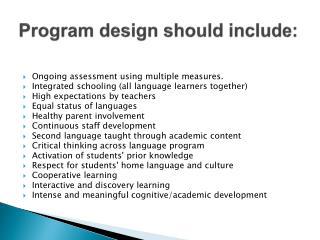 Program design should include: