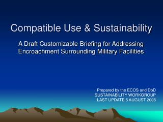 Compatible Use & Sustainability