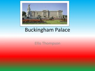 Buckingham  Pala ce