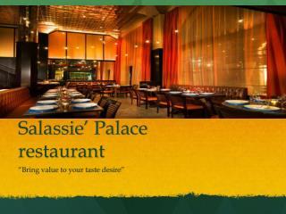 Salassie ' Palace restaurant