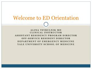 Welcome to ED  O rientation