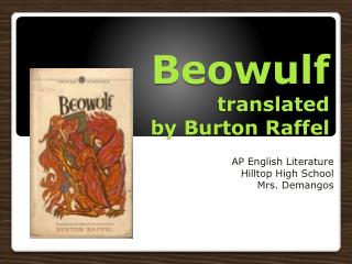 Beowulf translated  by Burton  Raffel