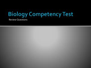 Biology Competency Test