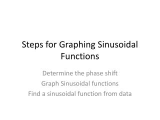 Steps for Graphing Sinusoidal Functions