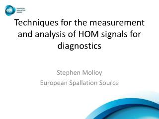 Techniques for the measurement and analysis of HOM signals for diagnostics