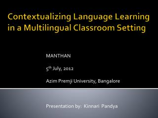 Contextualizing Language Learning in a Multilingual Classroom Setting