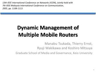 Dynamic Management of Multiple Mobile Routers