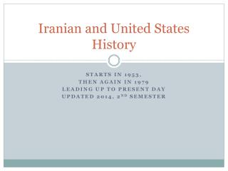 Iranian and United States  History