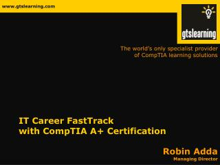 IT Career FastTrack with CompTIA A+ Certification