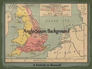 Anglo-Saxon Background