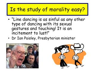 Is the study of morality easy?