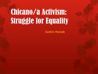 Chicano/a Activism: Struggle for Equality