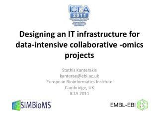 Designing an IT infrastructure for data-intensive collaborative - omics  projects