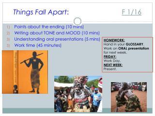 Things Fall Apart : F 1/16