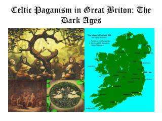 Celtic Paganism in Great Briton: The Dark Ages
